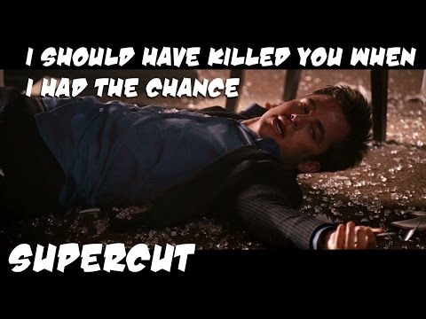 Supercut: I should have killed you when I had the chance