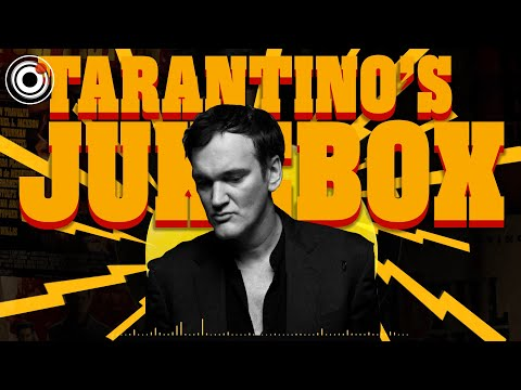 Quentin Tarantino's Jukebox | How a Soundtrack Makes a Movie