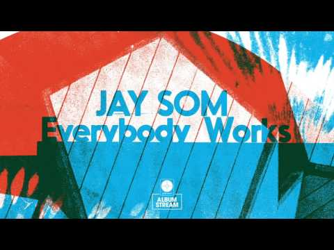 Jay Som - Everybody Works [FULL ALBUM STREAM]