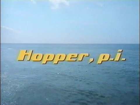 Hopper, P.I. - Intro (VHS)