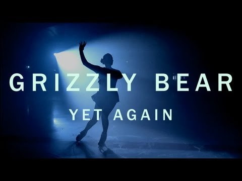 """Grizzly Bear """"Yet Again"""" By Emily Kai Bock [Official Video]"""