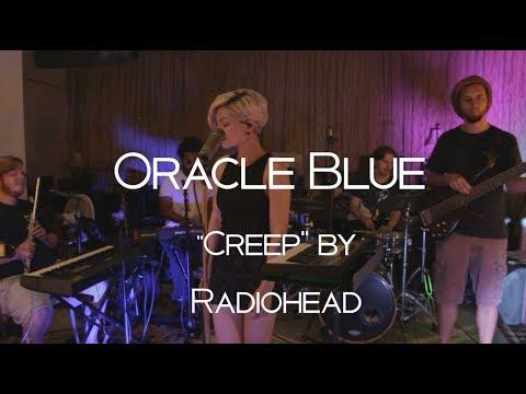 "Oracle Blue | Radiohead ""Creep"" Cover | Live at Rehearsal"
