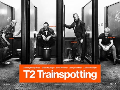 T2 Trainspotting - Official Trailer - Now Available on Digital Download