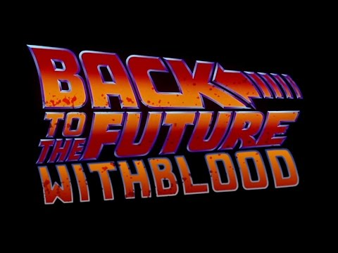 Back To The Future With Blood #1