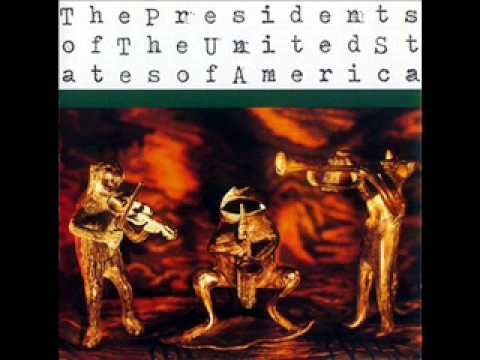 The Presidents of the USA - Naked and Famous
