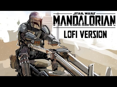 The Mandalorian Theme - Lofi HipHop Mix (Star Wars Lofi)