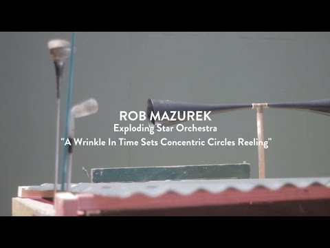 """Rob Mazurek — Exploding Star Orchestra - """"A Wrinkle in Time Sets Concentric Circles Reeling"""""""