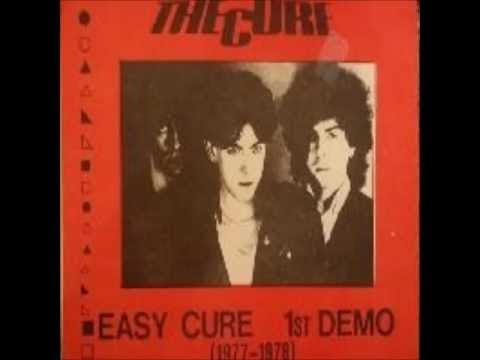 The Cure - Easy Cure 1st Demo 1977-1978