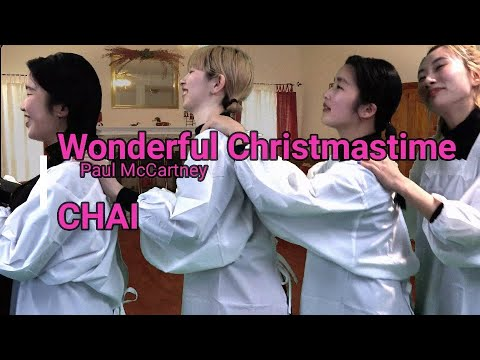 "CHAI - Paul McCartney ""Wonderful Christmas"" 🎄"