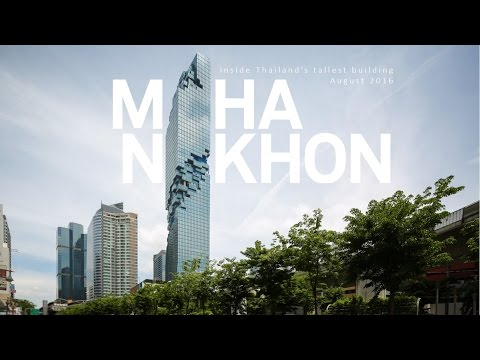 Inside MahaNakhon: Bangkok Rising August 2016