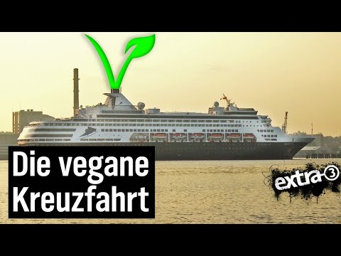 Realer Irrsinn: Die vegane Kreuzfahrt | extra 3 | NDR