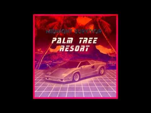 Midnight Survivor - Palm Tree Resort [Full Album]