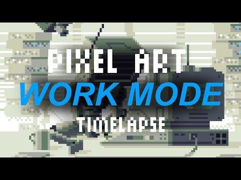 Work Mode - Pixel art timelapse
