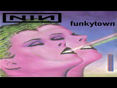 Nine Inch Nails - Closer But It's Funkytown By Lipps Inc.