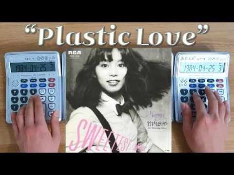 Mariya Takeuchi - Plastic Love (Calculator Cover)