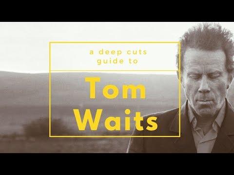 A Guide to TOM WAITS