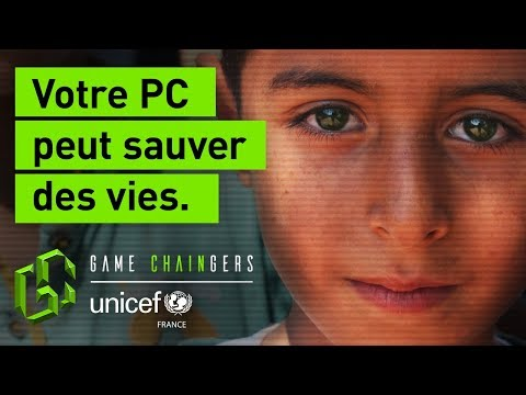 UNICEF France lance Game Chaingers