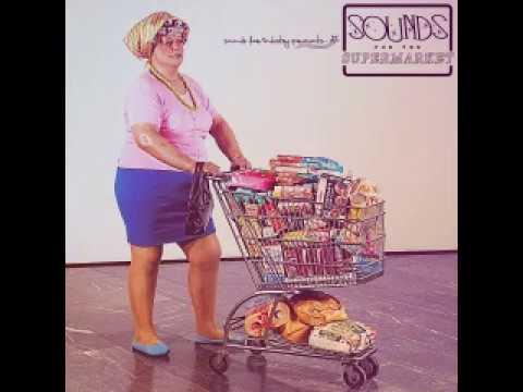 Sounds For The Supermarket Full Album