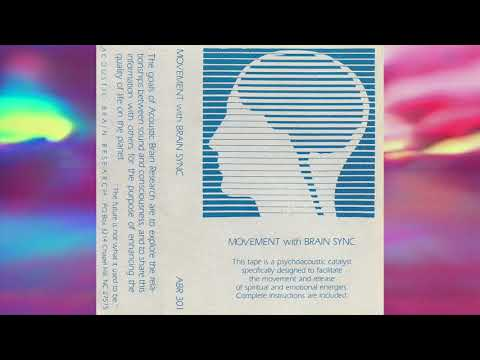 Acoustic Brain Research - Movement With Brain Sync [Full Album New Age / Nature Music Cassette 1986]