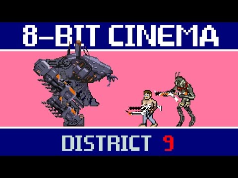 District 9 - 8-Bit Cinema