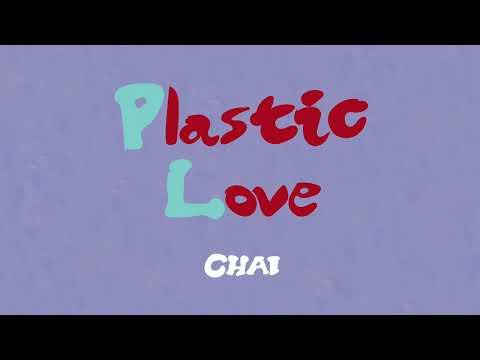 CHAI - Plastic Love