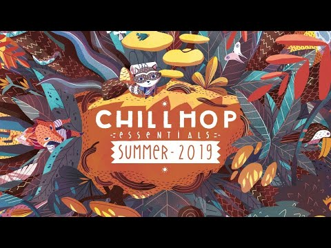 🌴Chillhop Essentials - Summer 2019 - chill & groovy beats