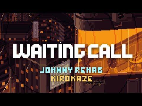 Waiting Call (Johnny Rehab - Imaginary Love)