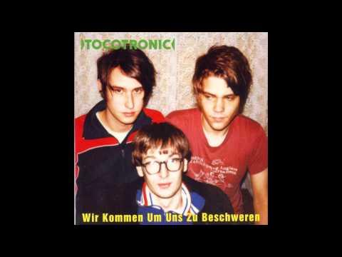 Tocotronic - Ich Verabscheue Euch Wegen Eurer Kleinkunst Zutiefst