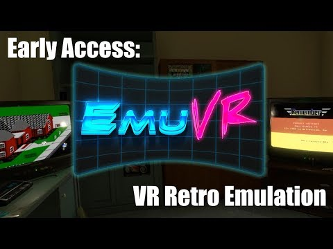 Early Access | EmuVR | Retro Emulation in Virtual Reality!