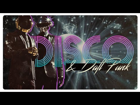 How Daft Punk Made Disco Cool Again