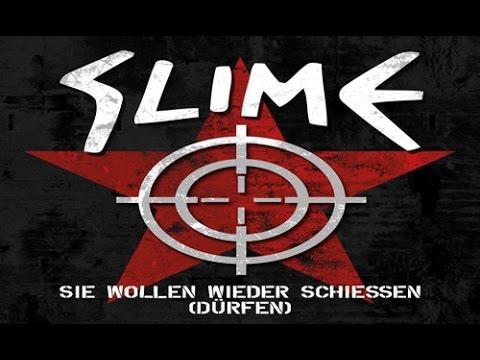 SLIME - Sie wollen wieder schiessen (dürfen)