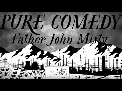 Father John Misty - Pure Comedy [Official Music Video]