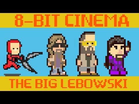 The Big Lebowski - 8 Bit Cinema