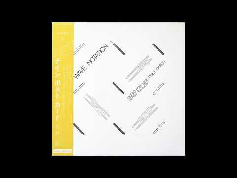 Hiroshi Yoshimura - Music For Nine Post Cards (1982) (Full Album)