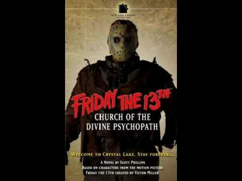 Friday The 13th Church Of The Divine Psychopath Prologue & Chapter 1 Audio book narration