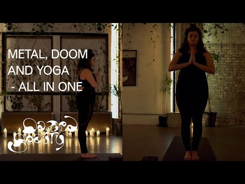 A yoga lesson with doom music