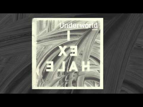 Underworld - I Exhale (official audio)