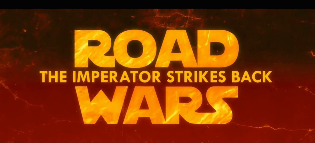 Road Wars - The Imperator Strikes Back