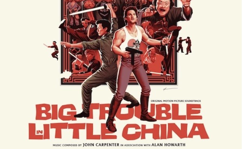 Mondo reissued 'Big Trouble in Little China' Soundtrack auf Vinyl
