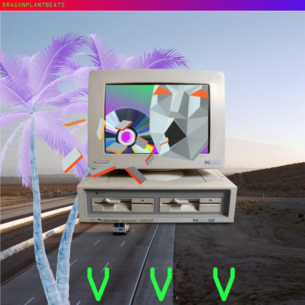 DragonPlantBeats: VVV