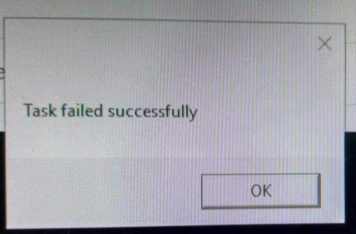 Task failed successfully