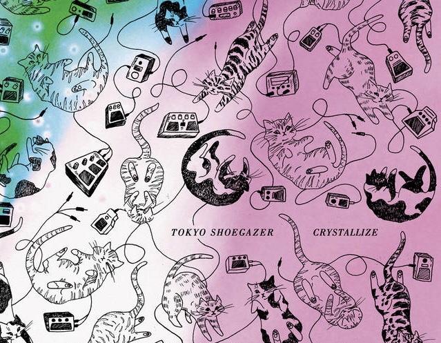 Tokyo Shoegazer - Crystallize