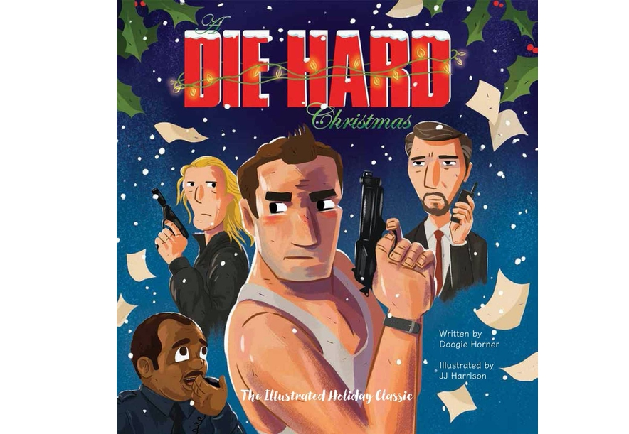A Die Hard Christmas (The Illustrated Holiday Classic)