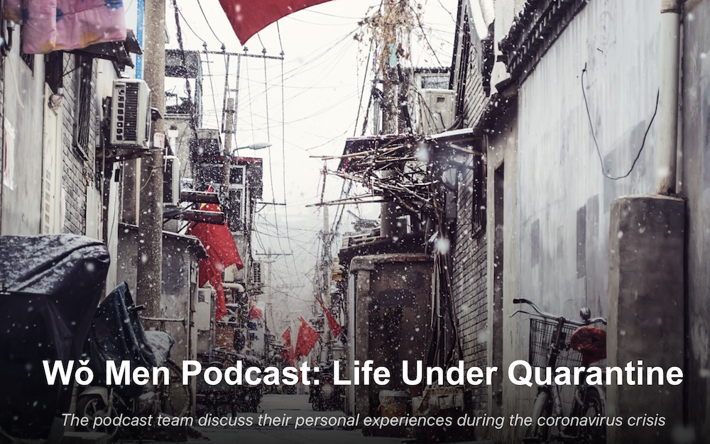 Das Leben in China zu Zeiten des Corona Virus (Podcast)