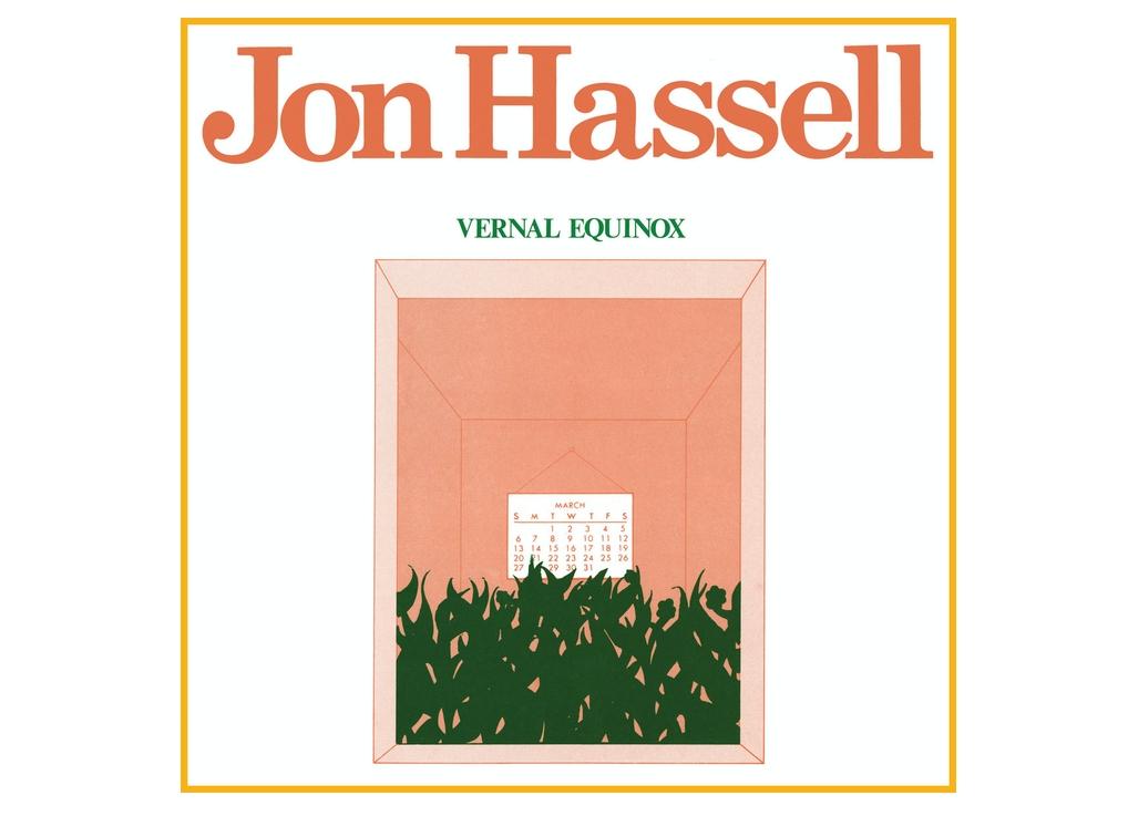 Jon Hassell: Vernal Equinox (Remastered)