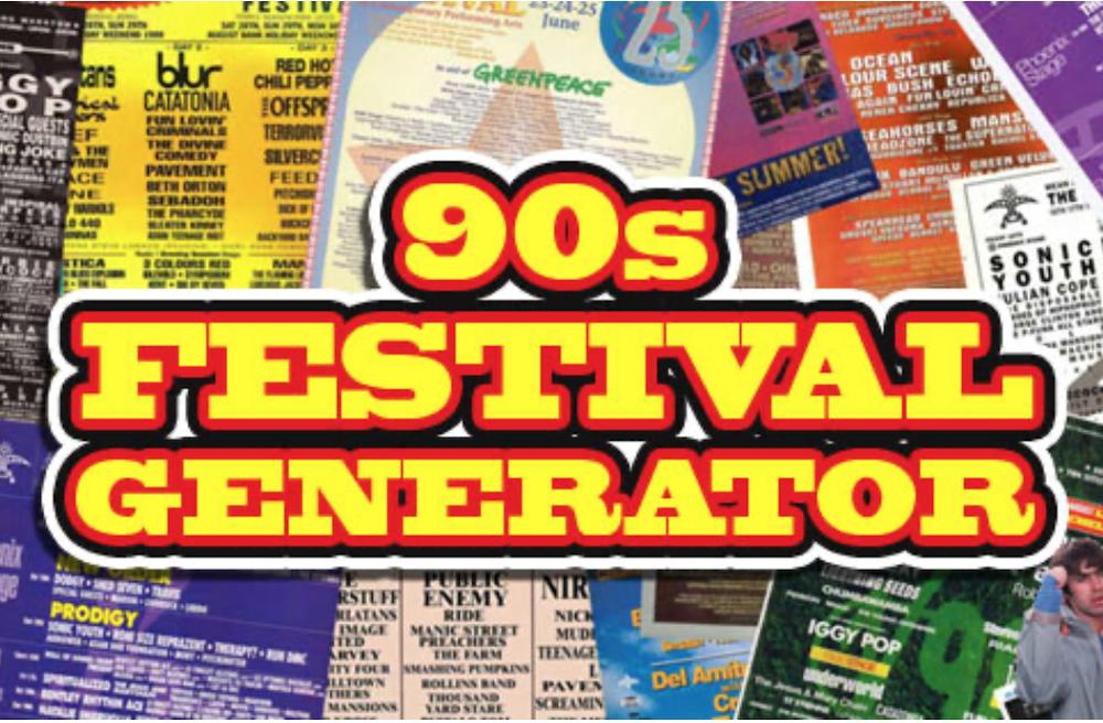 The 90s Festival Generator