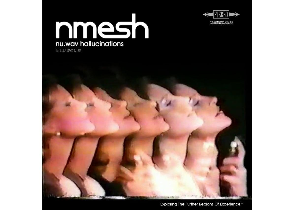 nmesh: Nu.wav Hallucinations