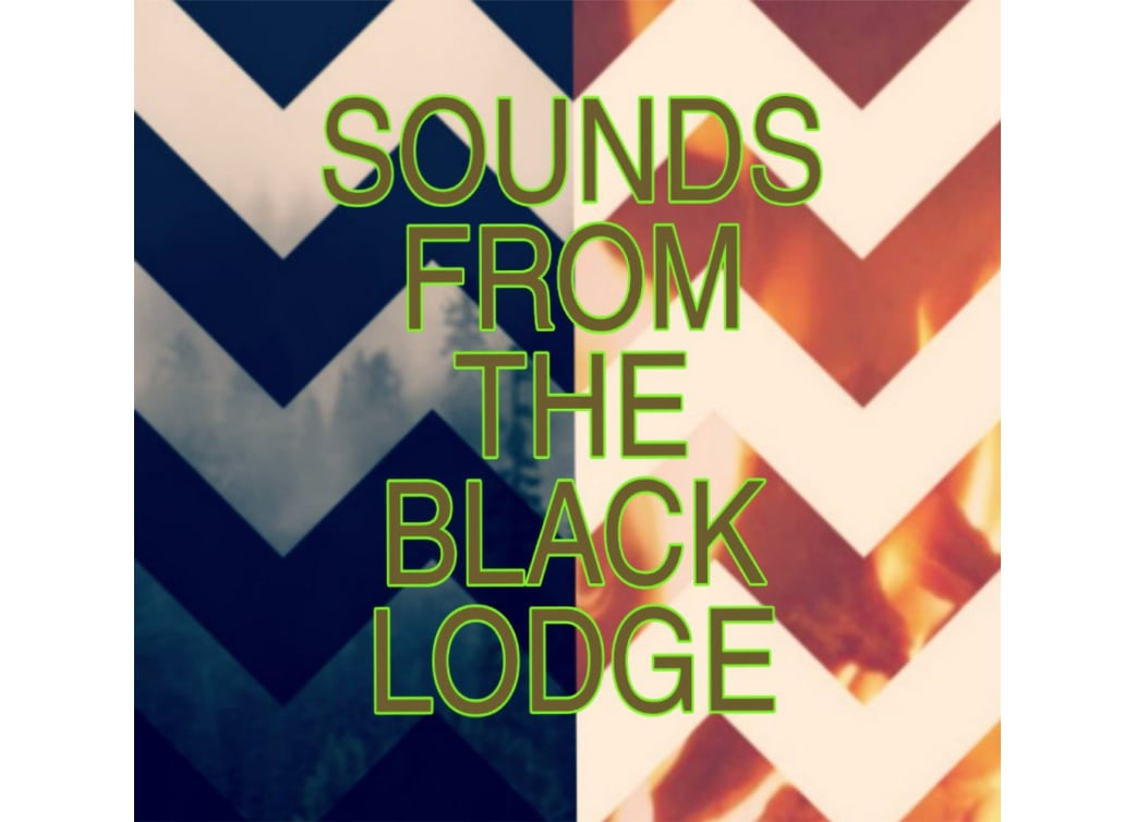 Sounds from the Black Lodge 1+2
